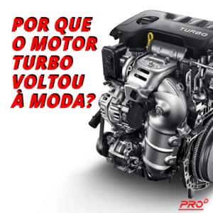 Motores turbo: por que voltaram à moda