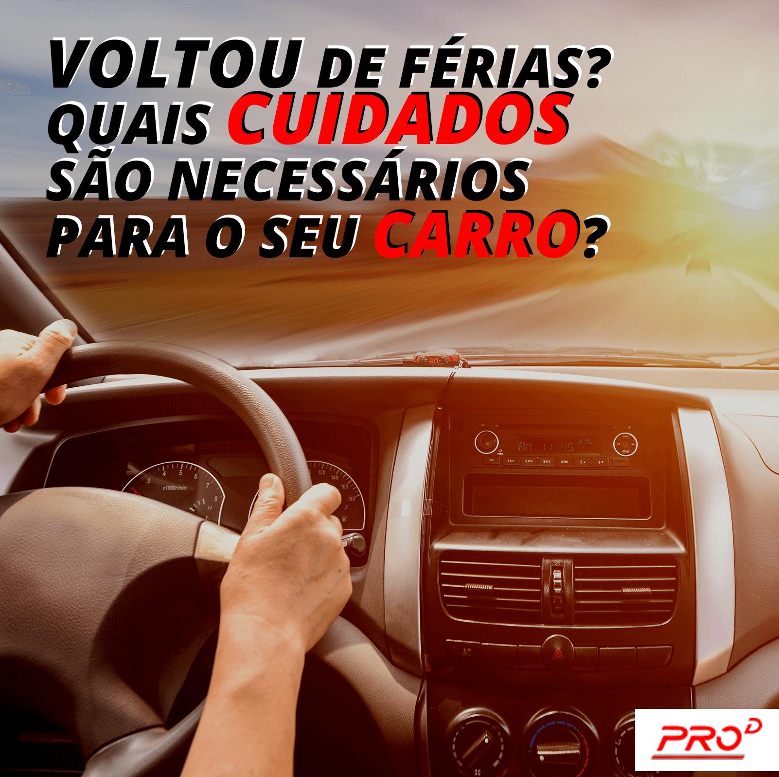 Quais cuidados são necessários após sua viagem de carro?
